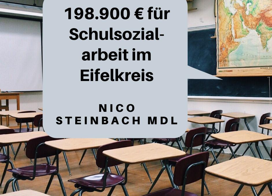 Nico Steinbach, MdL: Schulsozialarbeit im Eifelkreiswird mit 198.900 € gefördert